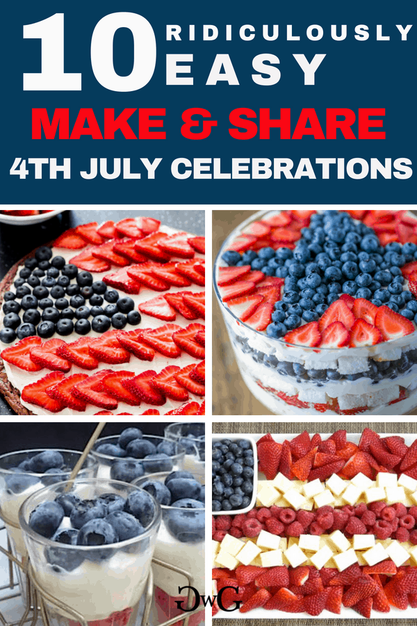 10 Ridiculously Easy Make and Share Recipes for 4th July Celebrations #4thjulycelebrations #4thjulyrecipes #easy4thjuly