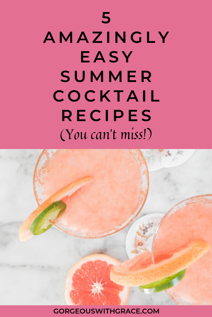 5 Amazingly Easy Summer Cocktail Recipes