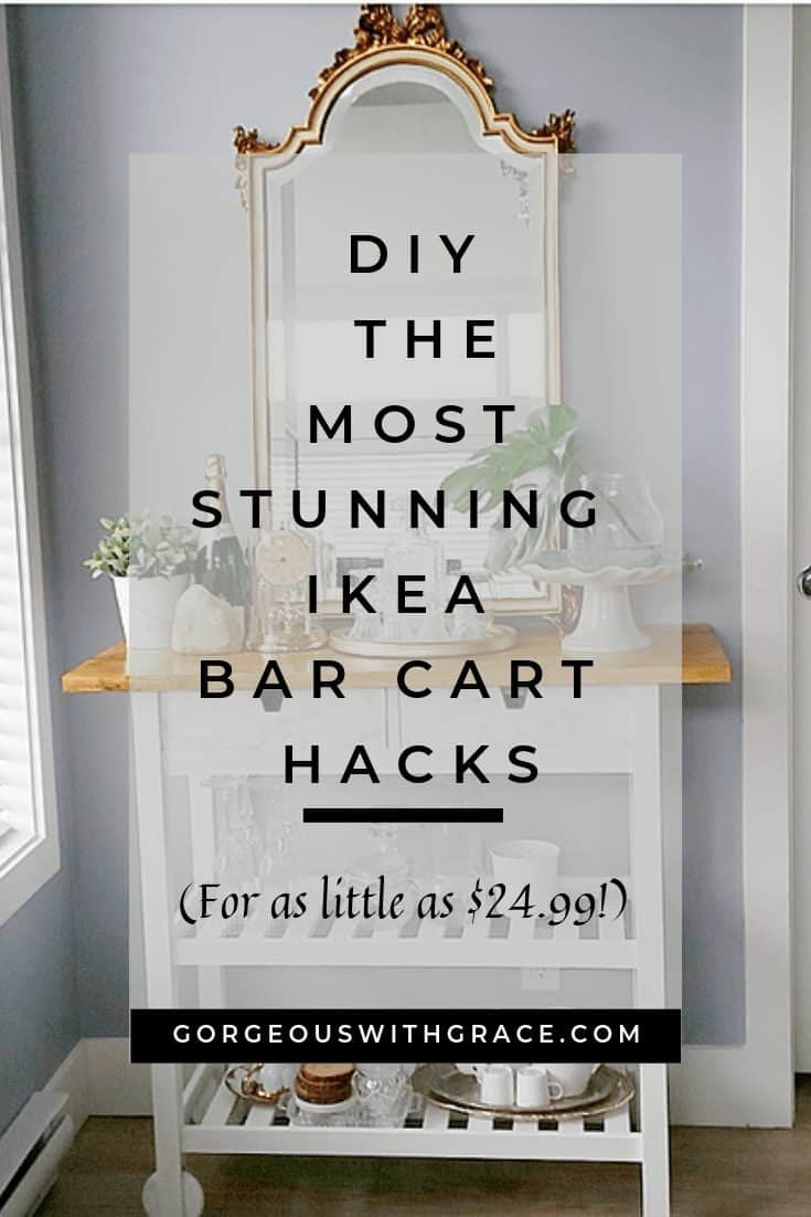 Easy and Cheap DIY Ikea Bar Cart Hacks #ikeahacks #ikeabarcarthacks #barcart