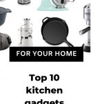 Top 10 kitchen gadgets that will make cooking easier